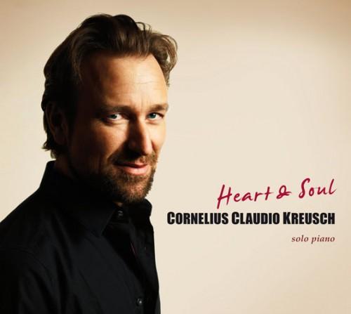 Cornelius Claudio Kreusch - Heart & Soul