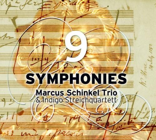 Marcus Schinkel Trio- 9 Symphonies