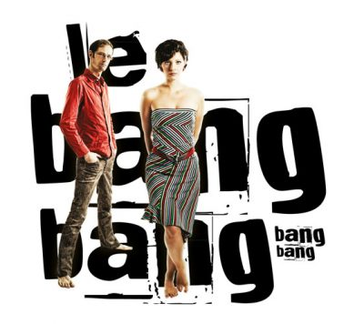Le Bang Bang - Bang Bang