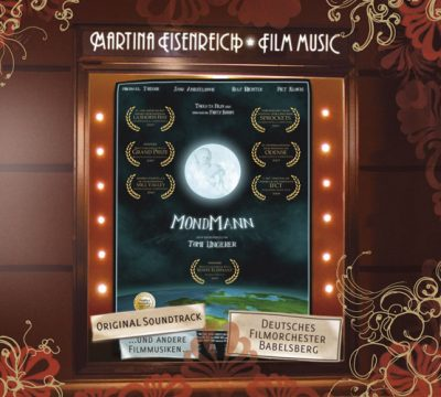 Martina Eisenreich - Mondmann (O.S.T.) und andere Filmmusiken