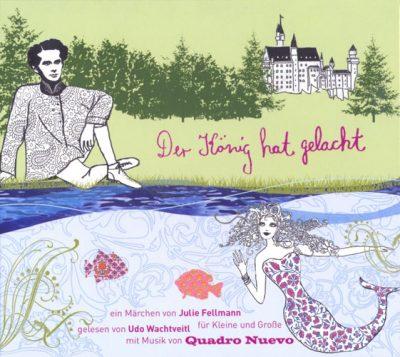 Quadro Nuevo - Der König hat gelacht