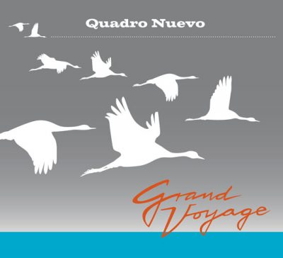 Quadro Nuevo - Grand Voyage