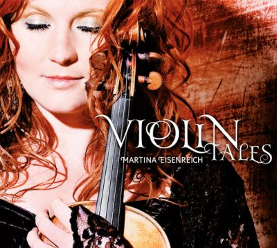 Martina Eisenreich - Violin Tales