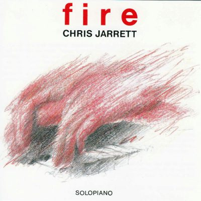 Chris Jarrett - Fire