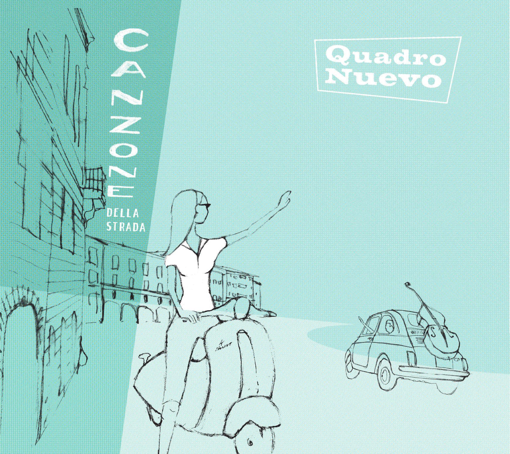 Quadro Nuevo - Canzone Della Strada