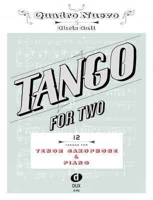 Chriss Gall & Quadro Nuevo_Tango for Two