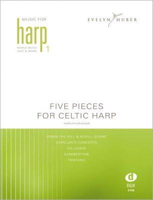 Five Pieces for Celtic Harp