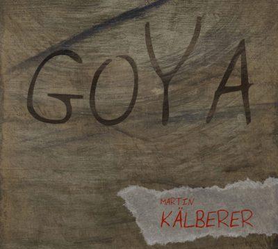 FM174 Martin Kälberer - Goya