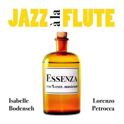 Jazz à la Flute - Essenza
