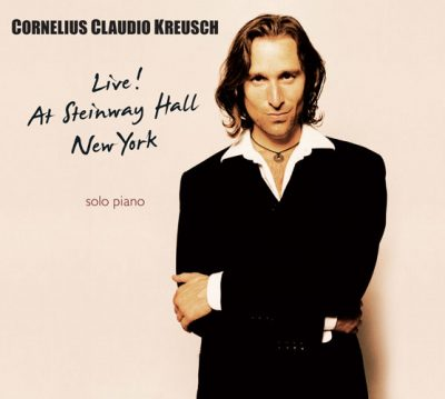 Cornelius Claudio Kreusch - Live! At Steinway Hall New York