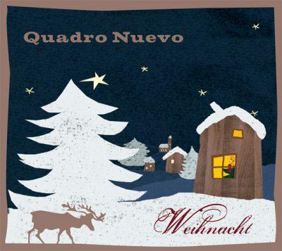 Quadro Nuevo - Weihnacht