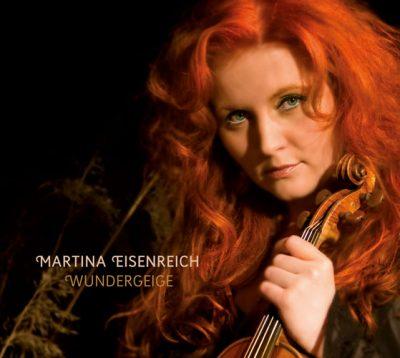 Martina Eisenreich - Wundergeige