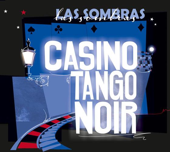 FM 160 Las Sombras - Tango Casino Noir