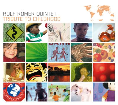 Rolf Römer Quintet- Tribute to childhood