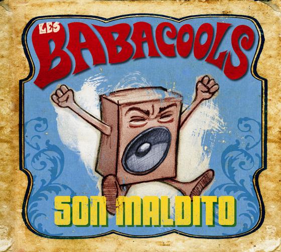 Les Babacools - Son Maldito