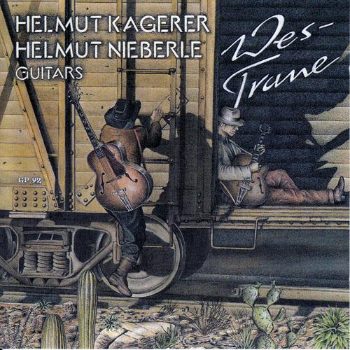 Helmut Kagerer / Helmut Nieberle - Wes Trane