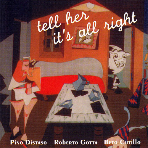Distaso Gotta Cutillo - Tell Her It's All Right