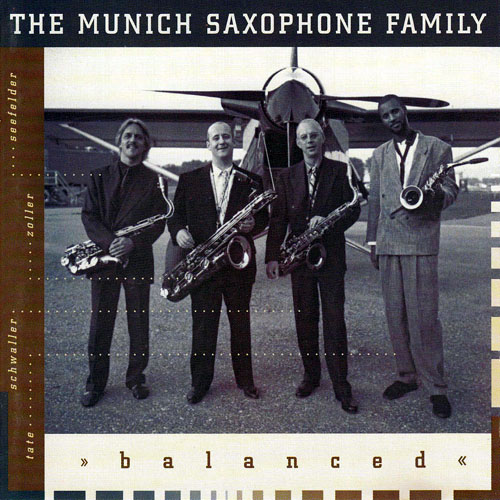 The Munich Saxophone Family - Balanced