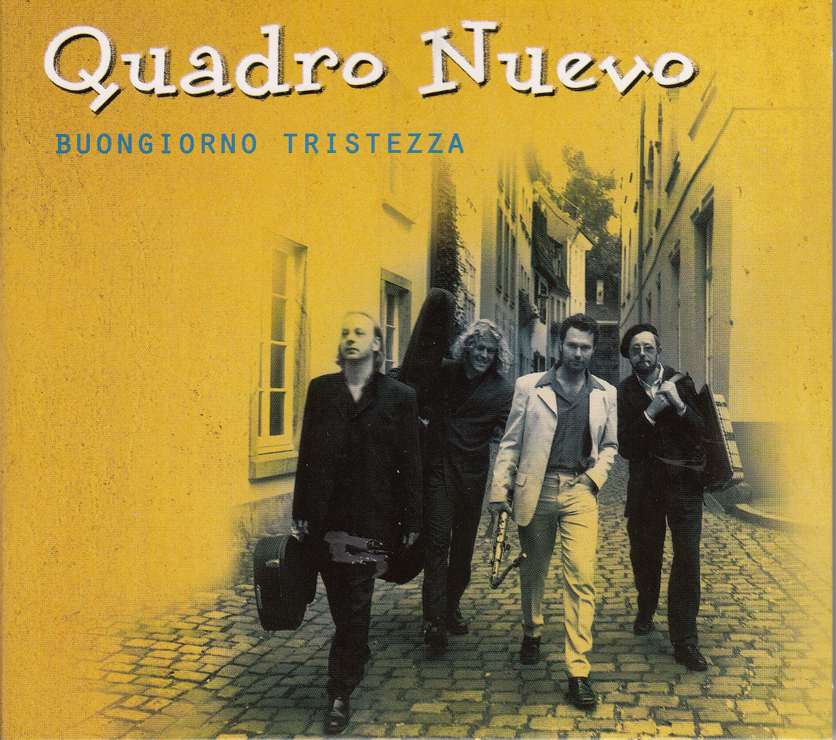 Quadro Nuevo - Buongiorno Tristezza