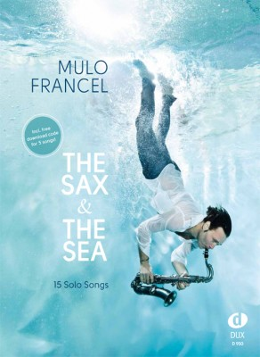 Mulo Francel - The Sax & the Sea Notenband