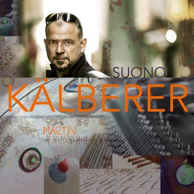 Martin Kälberer - Suono
