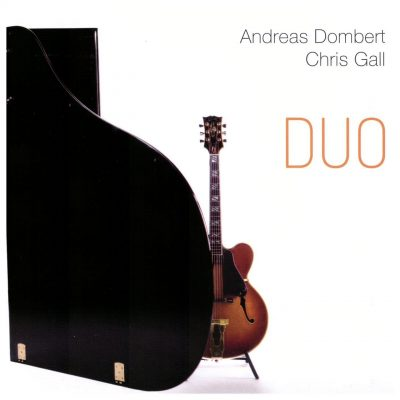 Andreas Dombert, Chris Gall - Duo