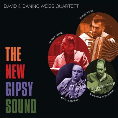 David & Danilo Weiss Quartett - The New Gipsy Sound